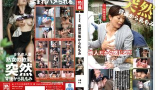 [JKNK-026] The Soft Tits Of A Mature Woman. Sudden Boob Rubbing From Behind - R18