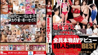 [MIST-091] From A Pro-Wrestler To A Female Anchor, All The Real Deal AV Debuts Best 10 People, 5 Hours - R18