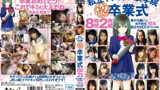 [KTKY-001] Private School Girls Academy The Graduation Ceremony 8 Hours A Hot Selection Of 18 Beautiful Girl Schoolgirl Babes A Hot Sex Special On the Road To Adulthood - R18