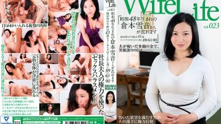 [ELEG023] WifeLife Vol.023 Yukine Kuramoto Was Born In Showa Year 48 And Now She's Going Cum Crazy She Was 45 Years Old At The Time Of Filming Her 3 Body Sizes From The Top Are 89/63/90 90 - R18