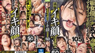 [TOMN-122] This Teppan Actress Is Cumming And Cumming And She'll Keep Cumming Because The Cumming Will Never Stop The Best Satisfied Cum Faces 50 Ladies - R18
