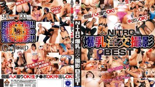 [NITR-404] NITRO Colossal Tits Photographing Frenzy BEST - R18