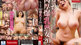 [NASS-962] Chubby And Colossal Tits. 20 Mature Women. vol. 2 - R18