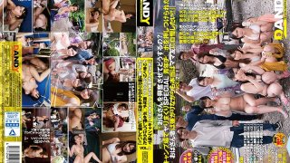 """[DANDY-563] """"Why Are You Getting An Old Lady Like Me So Excited?"""" A Camping Fuck Fest Special When An Old Lady Housewife Gets A Young Cock Shoved In Her Face, She Might Resist At First, But In Reality, She Wants To Brag About It To Her Mama Friends!!"""" vol. 2 - R18"""