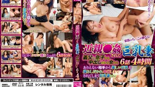 [RHE-503] A Big Tits Wife Falls Prey To Wicked Fakecest Women Who Get Creampie Fucked By Their Father-In-Laws And Sons 6 Episodes/4 Hours - R18