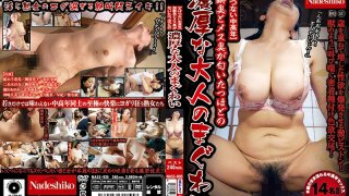[NASS-935] [Nasty Middle-Aged Women] Their Intense And Mature Sex Smells Like Old People And Pussy - R18