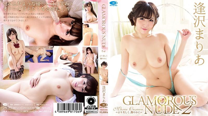 [PRBYB-059] GLAMOROUS NUDE 2 ~More Beautiful And Charming~ /Maria Osawa - R18