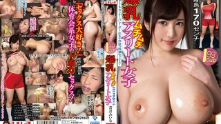 [MUCH-076E] Voluptuous Athletic Babe With Colossal Tits Mina Wakatsuki - R18