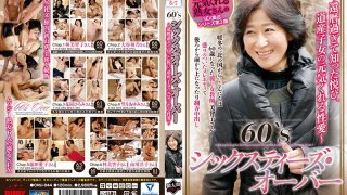 [CMU-044] 60s Over Sixties - Ladies Of Hokkaido Know The Pleasures Of 60 Something Sex, And Will Cheer You Up With Lust And Desire - - R18
