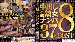 [MBM-148] I'm In Love With A Sexy Old Lady!! Nampa Seduction And Creampie MILFs She's So Sweet, She Doesn't Suspect A Thing She's Bashful When She Fucks She's Got A Wonderful Personality Who Would Have Ever Thought That She Would Feel Confused When Propositioned, But This Mature Woman Was Super Excited To Get Some Hot Cum Injected Into Her Pussy For The First Time In A Long While 37 Ladies 8-HOUR BEST HITS COLLECTION - R18