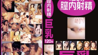 [ETZ023] 120 Vaginal Cum Shot Big Tits - R18
