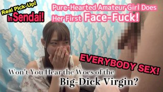 [4229-306] Real Pick-Up! In Sendai! Pure-Hearted Amateur Girl Does Her First Face-Fuck! Won't You Hear the - HeyDouga