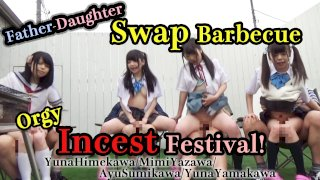 [4229-316] Father-Daughter Swap Barbecue Orgy Incest Festival! - HeyDouga