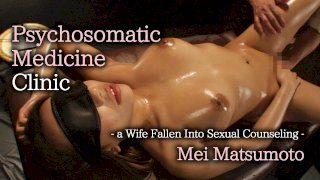 [4229-373] Psychosomatic Medicine Clinic - a Wife Fallen Into Sexual Counseling - HeyDouga