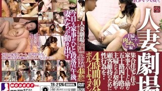 [TR-2126] The Married Woman Theater She's Living In A Communal Apartment And Working Part Time As A House Cleaner Forty-Something And Fifty-Something Housewives Are Committing Sexual Acts In Order To Make Sales And Keep Their Customers ... 9 Married Woman Babes Who Keep On Committing Immoral Acts 4 Hours And 40 Minutes Of Porno Documentary Fun - R18